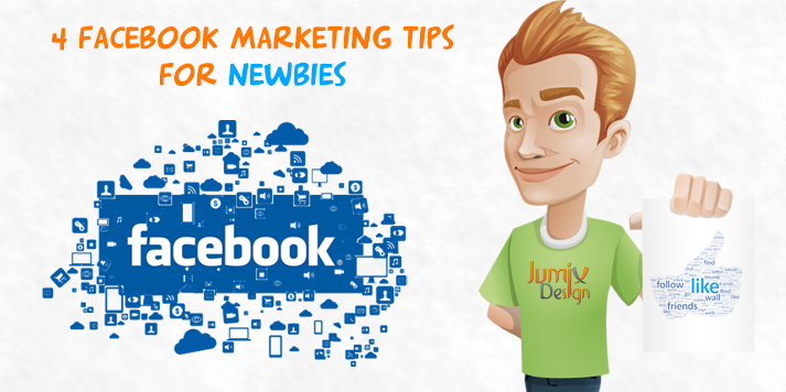 4 Facebook Marketing Tips for Newbies