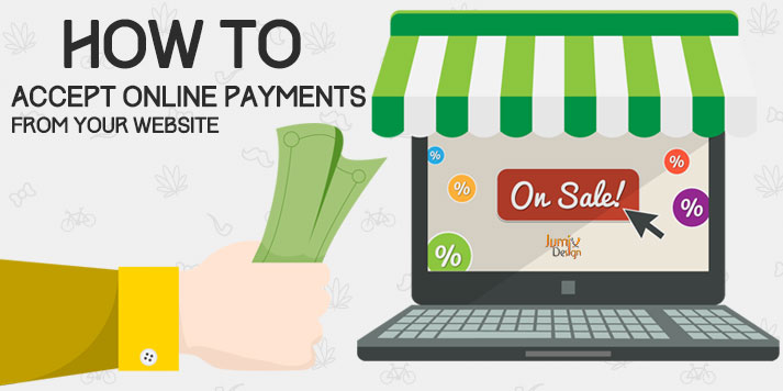 How To Accept Online Payments From Your Website