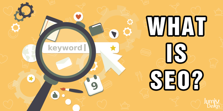 What is SEO and Why You Need To Do It