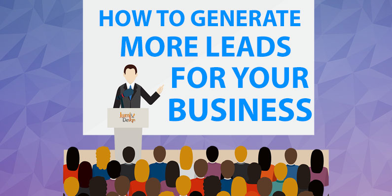 How to Generate MORE Leads for Your Business