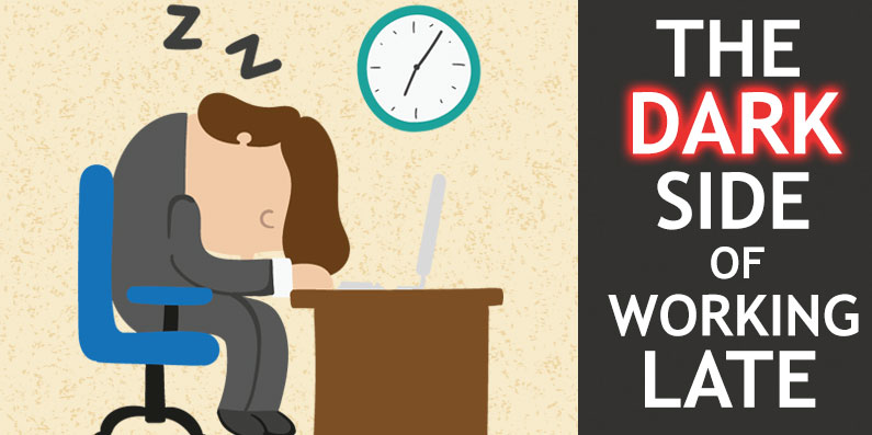 The Dark Side of Working Late & How to Sleep Better