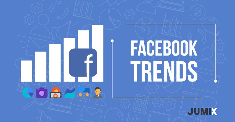 Top-Facebook-Marketing-Trends-of-2018