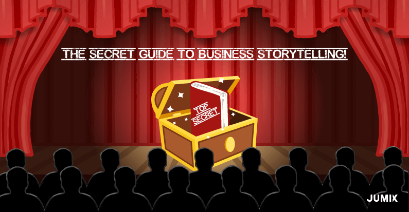 The Secret Guide to Enhance Your Business Storytelling