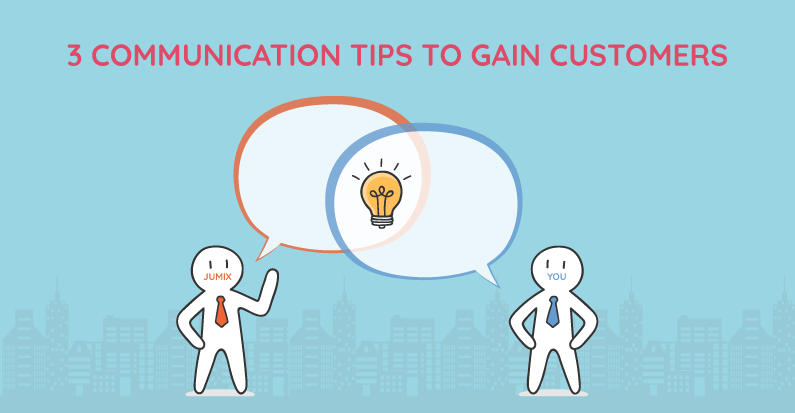 3 Communication Tips to Gain Customers' Trust