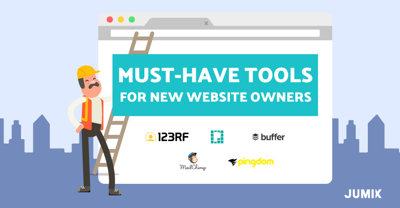 7 Powerful and Must-Have Tools for New Website Owners