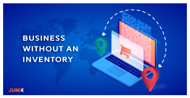 How to Run a Business Without Carrying Any Inventory?!