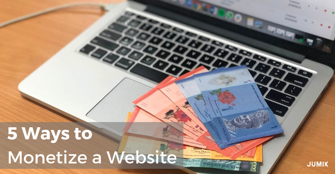 From $5 to 6 figures: We are revealing the 5 Ways to Monetize a Website