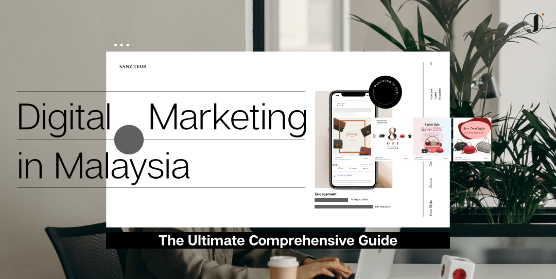 Digital Marketing in Malaysia – The Ultimate Comprehensive Guide